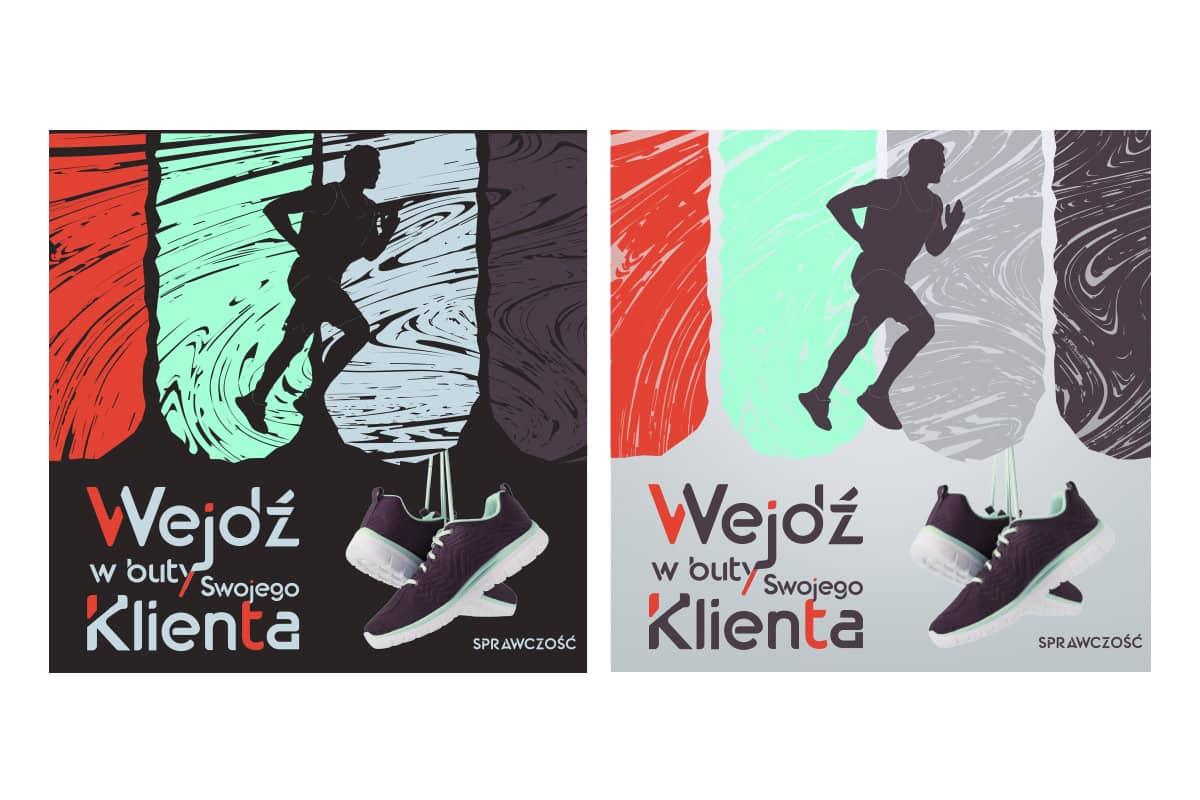 Wejdź w buty swojego klienta - reklamy graficzne w dwóch wersjach